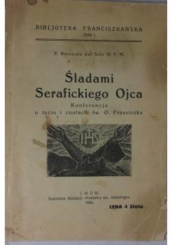Śladami Serafickiego Ojca, rok 1926