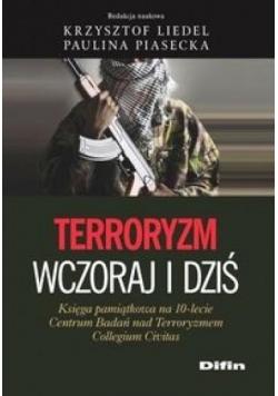 Terroryzm wczoraj i dziś
