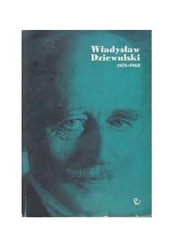 Władysław Dziewulski 1878-1962