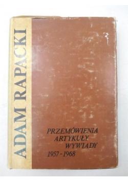 Przemówienia, artykuły, wywiady 1957- 1968