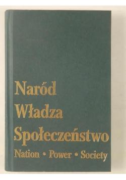 Raciborski Jacek (red.) - Naród - Władza - Społeczeństwo