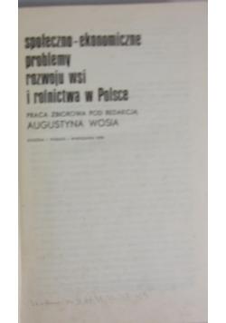 Społeczno-ekonomiczne problemy rozwoju wsi i rolnictwa w  Polsce