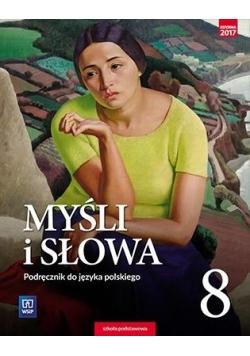 J.Polski SP 8 Myśli i słowa Podr. WSiP