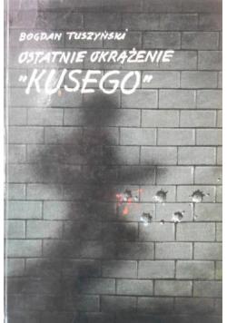 """Ostatnie okrążenie """"Kusego"""""""