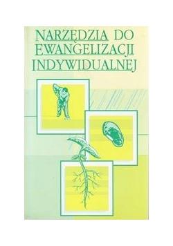 Narzędzia do ewangelizacjii indywidualnej