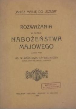 Rozważania w czasie Nabożeństwa majowego, 1922 r.