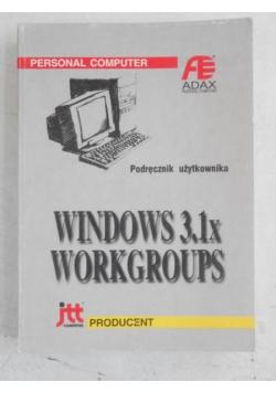 Windows 3.1x Workgroups. Podręcznik użytkownika