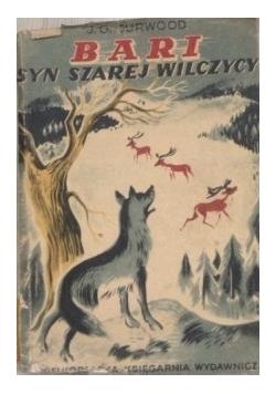 Bari Syn szarej wilczycy, 1949 r.