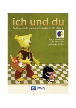ich und du 2 : Podręcznik do języka niemieckiego z płytą CD