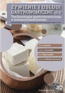 Żywienie i usługi gastronomiczne Część 2 Technologia gastronomiczna z towaroznawstwem Podręcznik