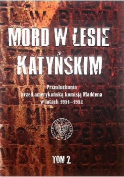 Mord w Lesie Katyńskim.