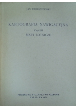 Kartografia nawigacyjna, Część III