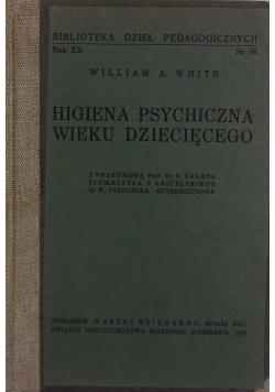 Higiena psychiczna wieku dziecięcego, 1937 r.