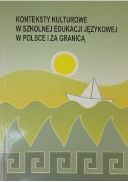 Konteksty kulturowe  w szkolnej edukacji językowej w Polsce i za granicą
