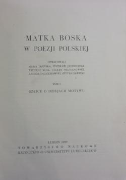 Matka Boska w poezji polskiej Tom I