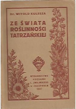 Ze świata roślinności tatrzańskiej, 1927 r.