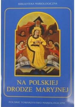 Na polskiej drodze Maryjnej