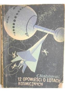 12 opowieści o lotach kosmicznych