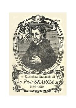 Piotr Skarga 1536-1612
