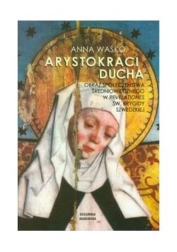 Arystokraci ducha Obraz społeczeństwa średniowiecznego w Revelationes św. Brygidy Szwedzkiej
