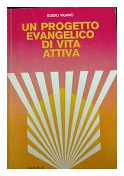 Un progetto evangelico di vita attiva