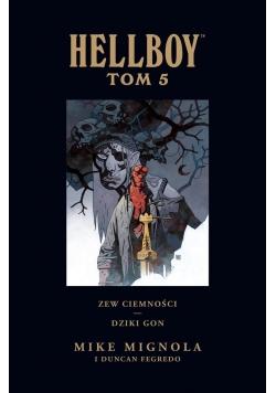 Hellboy: Zew ciemności. Dziki gon T. 5