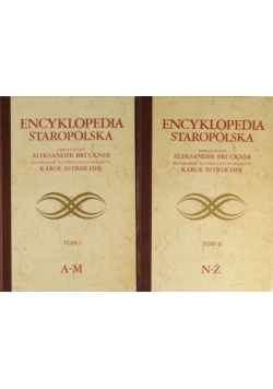Encyklopedia staropolska, Tom I - II, reprint 1937 r.