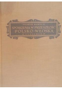 Spojrzenia w przeszłość polsko-włoską