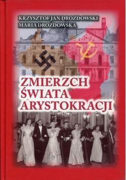 Zmierzch świata arystokracji