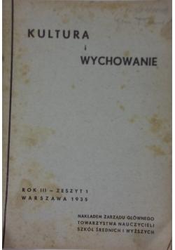 Kultura i wychowanie, Rok III - Zeszyt 1, 1935 r.