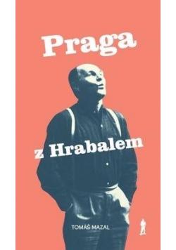 Praga z Hrabalem