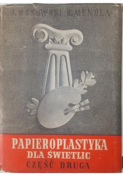 Papieroplastyka dla świetlic - część druga