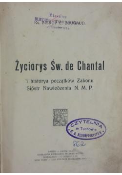 Życiorys Św. de Chantal,   1914 r.
