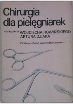Dziaka A., Rowiński W. (red.) - Chirurgia dla pielęgniarek