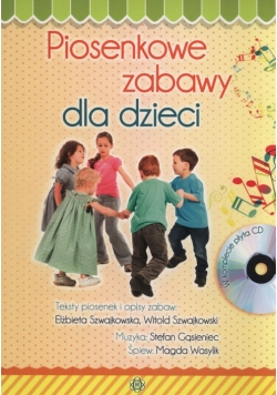 Piosenkowe zabawy dla dzieci z płytą CD