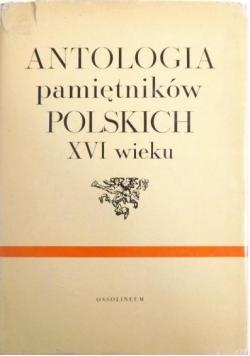 Antologia pamiętników Polskich XVI wieku