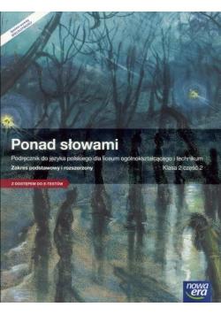 J. Polski LO 2 Ponad słowami cz. 2 ZPiR w.2016 NE