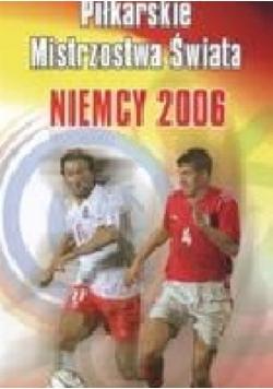 Piłkarskie mistrzostwa świata. Niemcy 2006