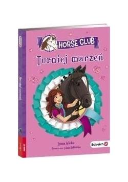 Horse Club. Turniej marzeń