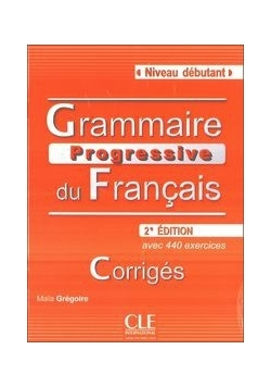 Grammaire Progressive du Francais Niveau debutant klucz 2 edycja, nowa
