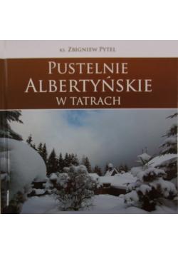 Pustelnie Albertyńskie w Tatrach