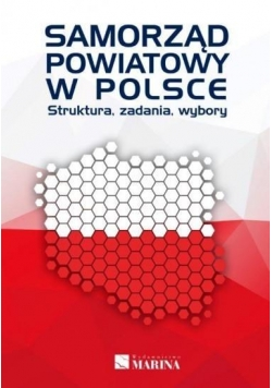 Samorząd powiatowy w Polsce. Struktura, zadania...