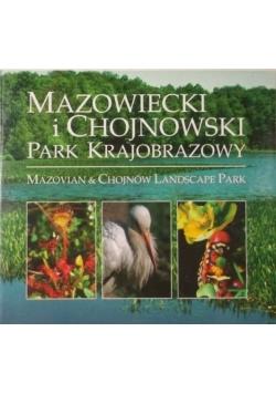 Mazowiecki i Chojnowski Park Krajobrazowy. Mazovian & Chojnów Landscape Park