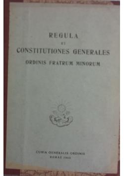 Regula et constitutiones generales