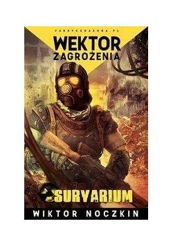 Survarium. Wektor zagrożenia