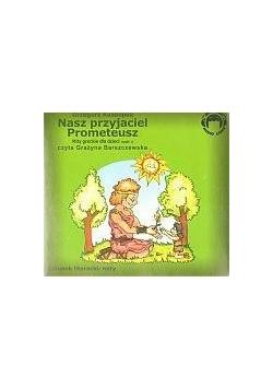 Nasz przyjaciel Prometeusz. Mity Audio CD