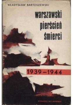 Warszawski pierścień śmierci 1939-1944