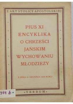Pius XI Encyklika o Chrześcijańskim wychowaniu młodzieży - 1929