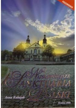 Najsławniejsze sanktuaria Polski: przewodnik