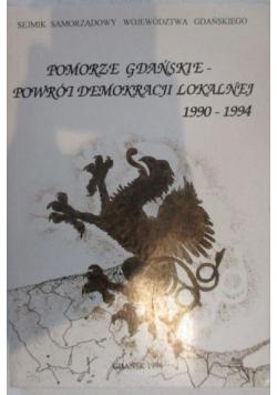 Pomorze gdańskie - powrót demokracji lokalnej 1990-1994